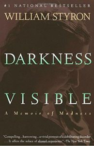 Darkness Visible by William Styron